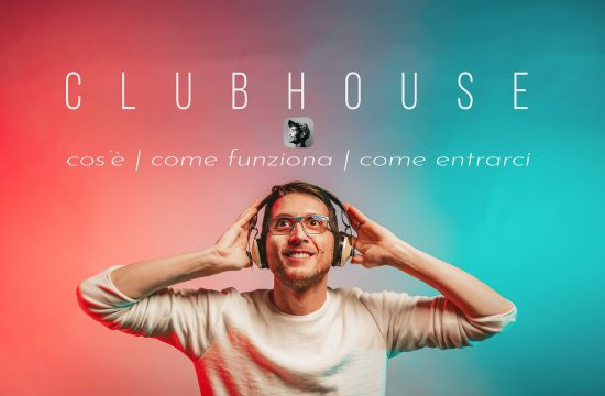Clubhouse - cos'è, come funziona e come si entra
